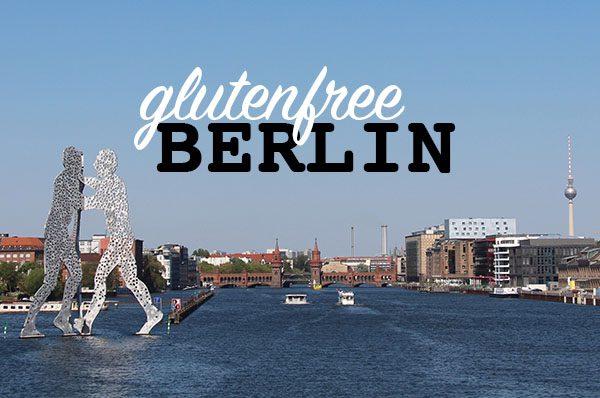 Glutenfree Berlin!
